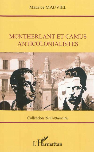 Montherlant et Camus anticolonialiste