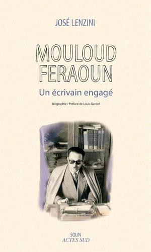 livre 'Mouloud Feraoun - Un écrivain engagé', de José Lenzini