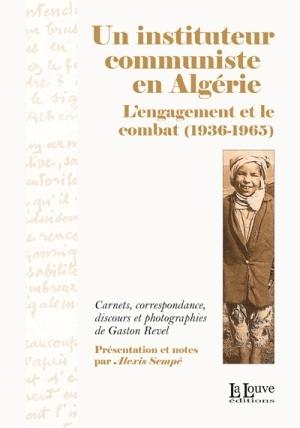 Un instituteur communiste en Algérie