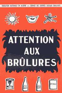 Attention aux brûlures