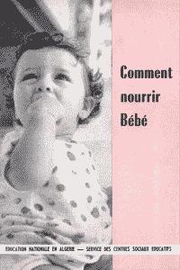 Comment nourrir Bébé